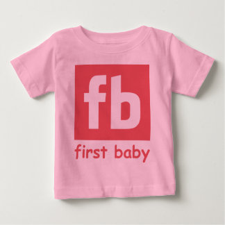 First Baby Girl Baby T-Shirt