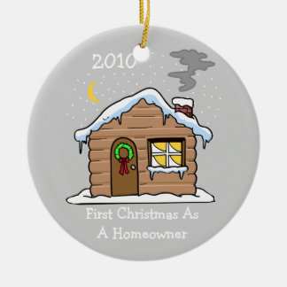 First Christmas As A Homeowner 2010 (Cabin) Round Ceramic Decoration