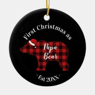 First Christmas as a Papa Bear Buffalo Plaid Ceramic Ornament