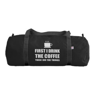 First Coffee Then Do Stuff Gym Bag