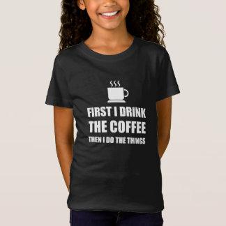First Coffee Then Do Stuff T-Shirt