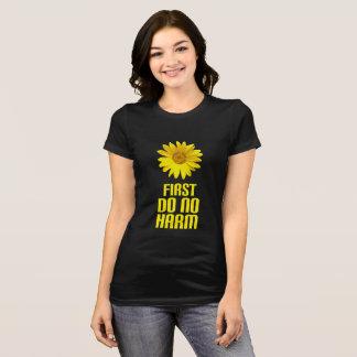 first do no harm T-Shirt