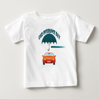First February - Car Insurance Day Baby T-Shirt