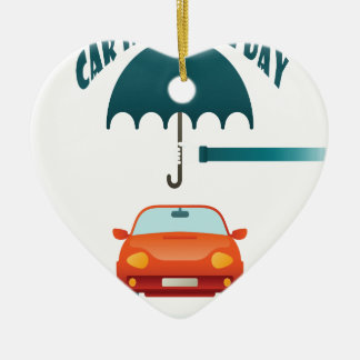 First February - Car Insurance Day Ceramic Ornament