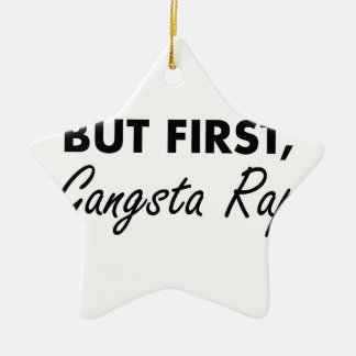 First Gangsta Rap Ceramic Star Decoration