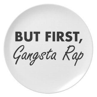 First Gangsta Rap Party Plate