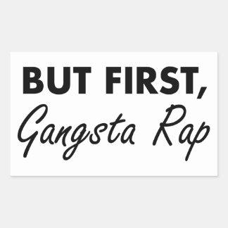 First Gangsta Rap Rectangular Sticker