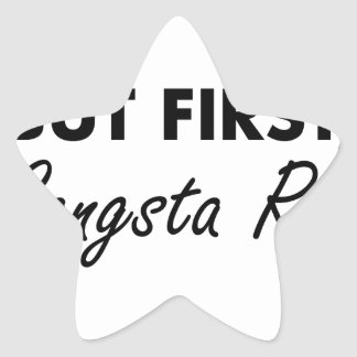 First Gangsta Rap Star Sticker