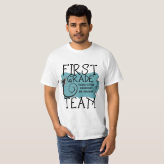 First Grade Team Teacher Personalized T-shirt