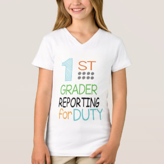 First Grader reporting for Duty T-Shirt