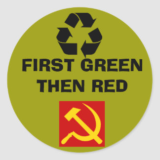 FIRST GREEN THEN RED CLASSIC ROUND STICKER