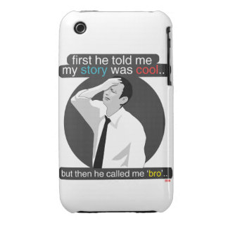first he told me my story was cool.. iPhone 3 covers