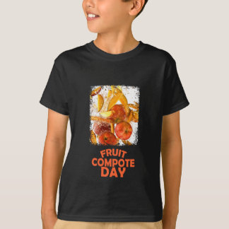 First March - Fruit Compote Day - Appreciation Day T-Shirt