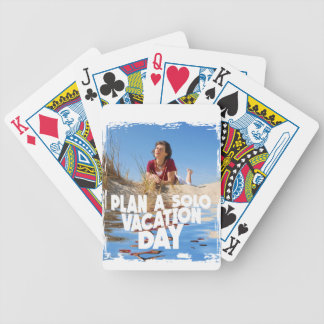 First March - Plan A Solo Vacation Day Bicycle Playing Cards