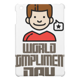 First March - World Compliment Day Cover For The iPad Mini
