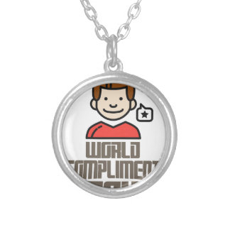 First March - World Compliment Day Silver Plated Necklace