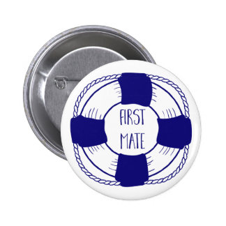 First Mate with Life Preserver 6 Cm Round Badge