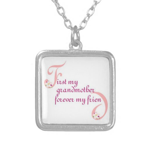 First My Grandmother© Forever My Friend Necklace