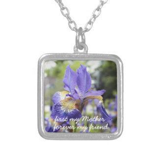 first my mother forever my friend Iris necklace