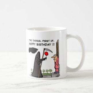 First Off Happy Birthday !! Coffee Mug