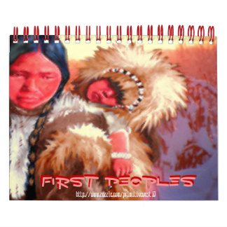 """~First People ~"" Calendars"