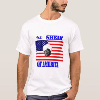 First Sheik Of America T-Shirt