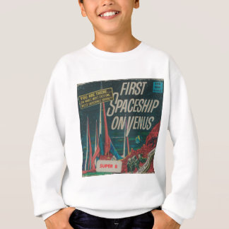 First Spaceship on Venus Vintage Scifi Film Sweatshirt