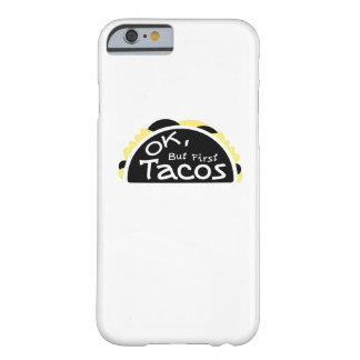 First Taco  Funny Fitness Workout Gym Barely There iPhone 6 Case