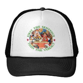 FIRST THE SENTENCE, THEN THE VERDICT CAP
