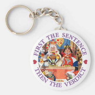 FIRST THE SENTENCE, THEN THE VERDICT KEY RING