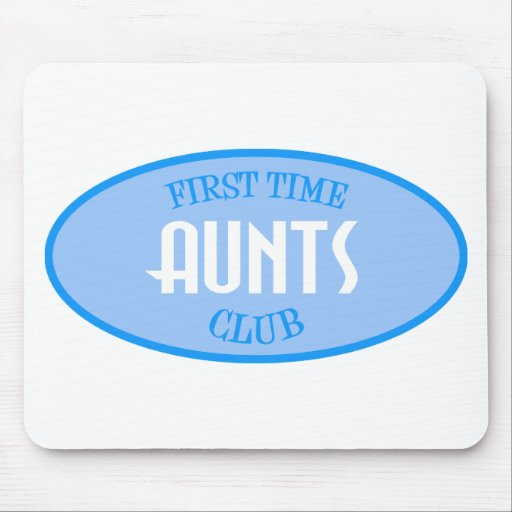 First Time Aunts Club (Blue) Mouse Pads