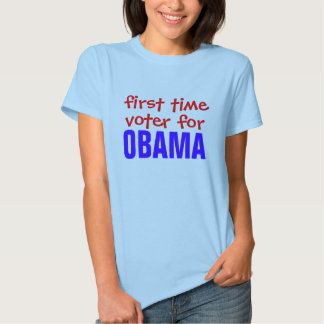First Time Voter for Obama! Tshirt
