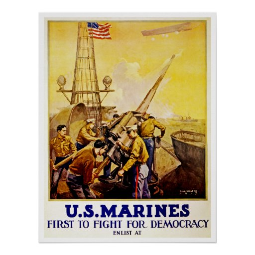 First to Fight for Democracy ~ US Marines Posters