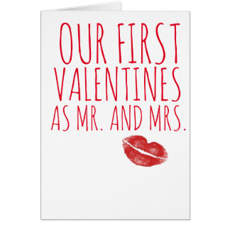 FIRST VALENTINES AS MR. AND MRS. LOVE KISS CARD