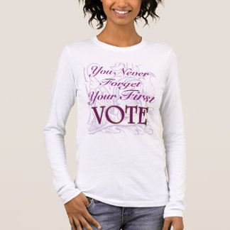 First Vote Long Sleeve T-Shirt