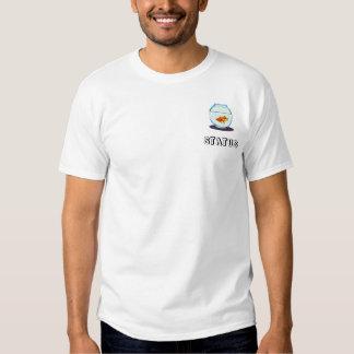 fish-bowl, STATUS T Shirts