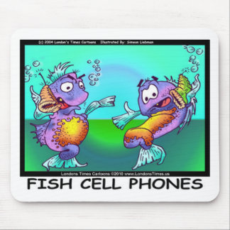Fish Cell Phones Funny Tees Mugs Cards & Gifts Mouse Pad
