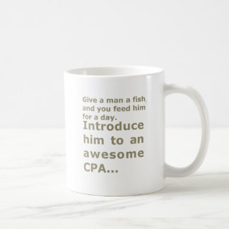 Fish for a day or Awesome CPA Coffee Mug