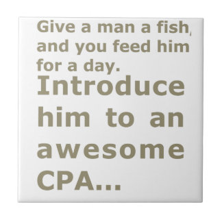 Fish for a day or Awesome CPA Small Square Tile