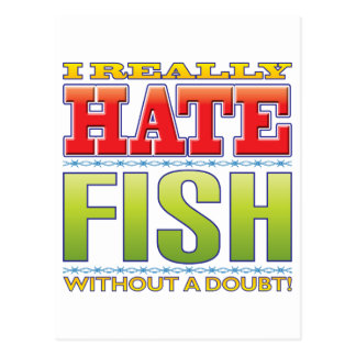 Fish Hate Post Card