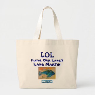 "Fish Jumbo Tote Bag ""LOL Lake Martin"""