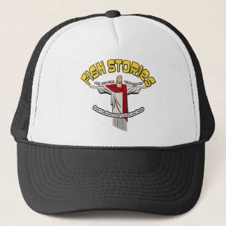 Fish stories trucker hat