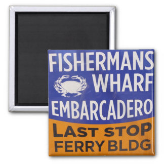 Fishermans Wharf Municipal Railway Stop Square Magnet