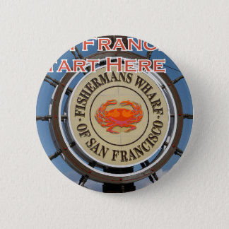Fishermans Wharf San Francisco California USA CA 6 Cm Round Badge