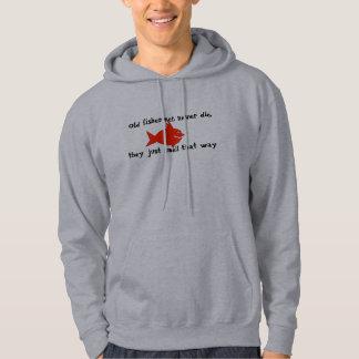 Fishermen never die hoodie
