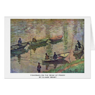 Fishermen On The Seine At Poissy By Claude Monet Card