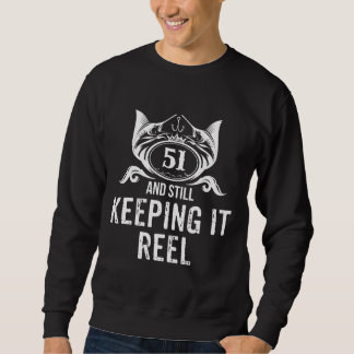 Fishing Birthday Gift For 51 Years Old. Sweatshirt