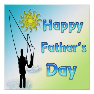 Fishing - Happy Father s Day Poster
