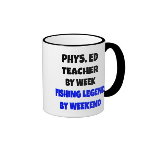 Fishing Legend Physical Education Teacher Coffee Mug