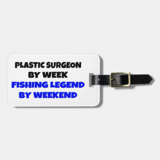 Fishing Legend Plastic Surgeon Luggage Tag